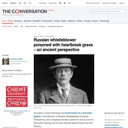 Russian whistleblower poisoned with heartbreak grass – an ancient perspective