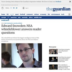 Edward Snowden Q&A: NSA whistleblower answers your questions | World news