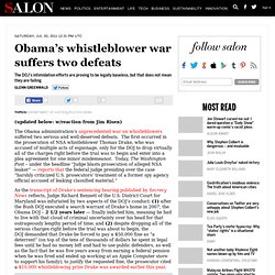 Obama's whistleblower war suffers two defeats - Glenn Greenwald