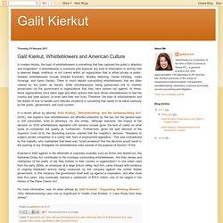 Galit Kierkut, Whistleblowers and American Culture