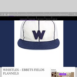 WHISTLES - EBBETS FIELDS FLANNELS - Marksman Style