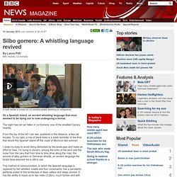 Silbo gomera: A whistling language revived