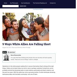 9 Ways White Allies Are Falling Short