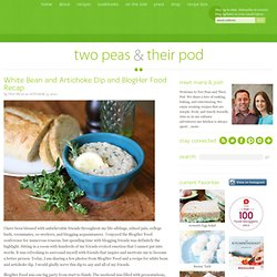 White Bean and Artichoke Dip and BlogHer Food Recap