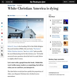 White Christian America is dying
