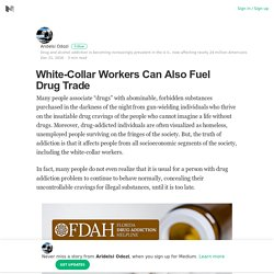 White-Collar Workers Can Also Fuel Drug Trade