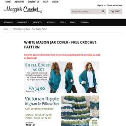 White Mason Jar Cover - Free Crochet Pattern– Maggie's Crochet