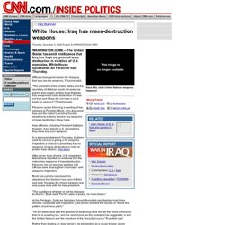 White House: Iraq has mass-destruction weapons - Dec. 5, 2002