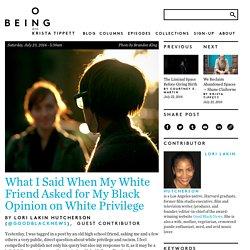 What I said when my white friend asked for my black opinion on white privilege — Quartz
