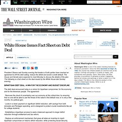 White House Issues Fact Sheet on Debt Deal - Washington Wire