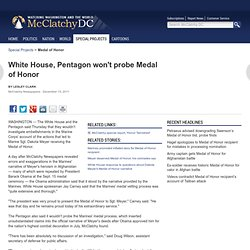 White House, Pentagon won't probe Medal of Honor