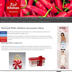 Red and White Kitchen Accessories Ideas – Red Kitchen Accessories