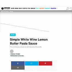 White Wine Lemon Butter Pasta Sauce Recipe