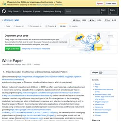 white paper wiki Bitcoin whitepaper from bitcoin wiki jump to: navigation, search this is the so called bitcoin paper originally written by satoshi nakamoto.