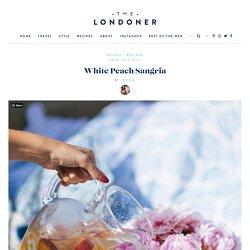 White Peach Sangria - The Londoner