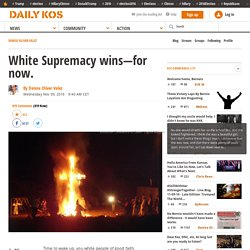 White Supremacy wins—for now.