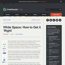 White Space: How to Get it 'Right'