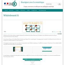 Whiteboard fi - Enseigner avec le numérique