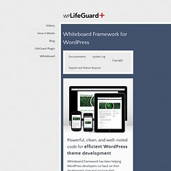 Whiteboard – A Free Wordpress Framework