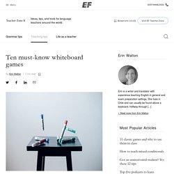 Whiteboard games for vocab, grammar, and fun - EF Teacher Zone Blog