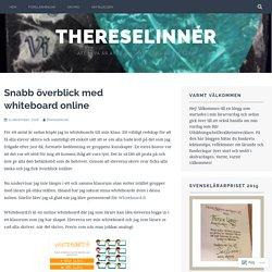 Snabb överblick med whiteboard online – ThereseLinnér