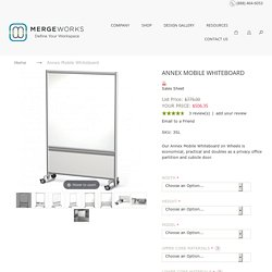 Stylish Annex Mobile WhiteBoards from Merge Works