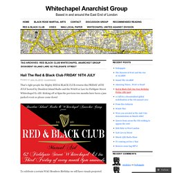Red Black Club Whitechapel Anarchist Group Dissident Island Larc 62 Fieldgate Street