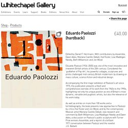 Shop Whitechapel Gallery Books - Eduardo Paolozzi – whitechapelgallery