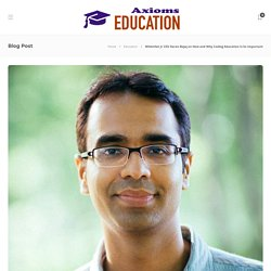 WhiteHat Jr CEO Karan Bajaj on How and Why Coding Education Is So Important – Axioms Education