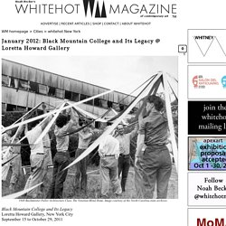 January 2012: Black Mountain College and Its Legacy @ Loretta Howard Gallery