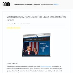 WhiteHouse.gov Plans State of the Union Broadcast of the Future - Politics