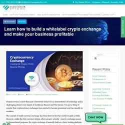 Build your own whitelabel crypto exchange