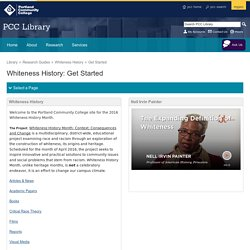 PREVIEW Get Started - Whiteness History - Research Guides at Portland Community College