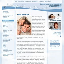 Teeth Whitening West Long Branch, Eatontown, Oceanport & Long Branch, New Jersey (NJ) – Jersey Shore Dental