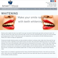 Teeth Whitening in NYC, Manhattan, Soho & More - Dr Ismael Khouly