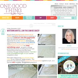 """One Good Thing"" by Jillee: Whitening Whites...Can This Cami Be Saved?"