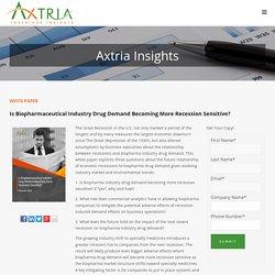 Axtria Whitepaper: Relationship of recessions to biopharma drug demand