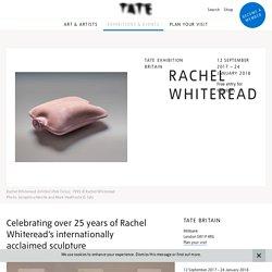 Rachel Whiteread – Exhibition at Tate Britain