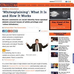 'Whitesplaining': What It Is and How It Works