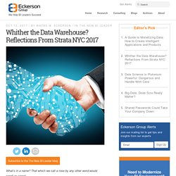 Whither the Data Warehouse? Reflections From Strata NYC 2017