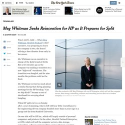 Meg Whitman Seeks Reinvention for HP as It Prepares for Split