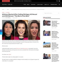 """Whitmer Blasted After Calling Michigan AG Nessel and SOS Benson """"The Best of the Best"""""""