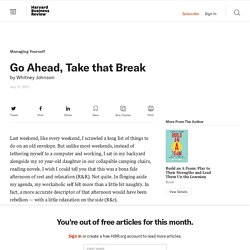 Go Ahead, Take that Break - Whitney Johnson