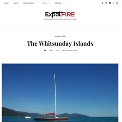 The Whitsunday Islands - for a truly exotic vacation