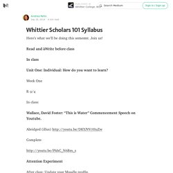 Whittier Scholars 101 Syllabus — Whittier College, WSP