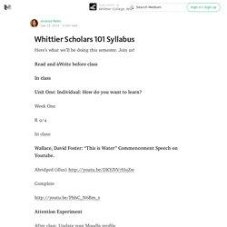 Whittier Scholars 101 Syllabus — Whittier College, WSP