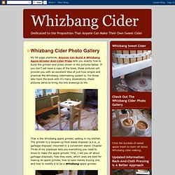 Whizbang Cider: Whizbang Cider Photo Gallery