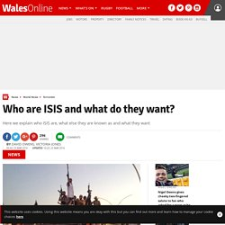 Who are ISIS and what do they want?