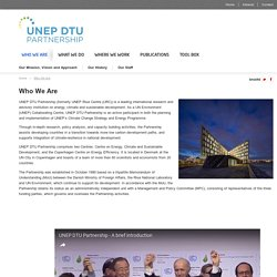 Who We Are - UNEP DTU PARTNERSHIP