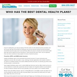 Who Has the Best Dental Health Plans?